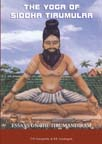 The Yoga of Tirumular: Essays on the Tirumandiram